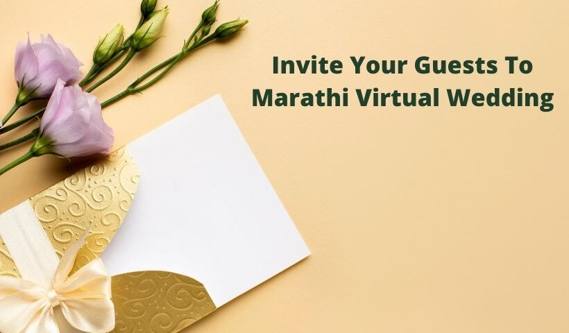 Invite Your Guests To Marathi Virtual Wedding